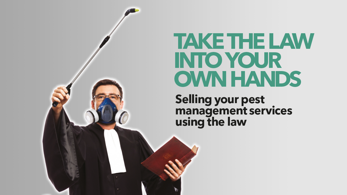 taking the law into your own hands pest management bpca
