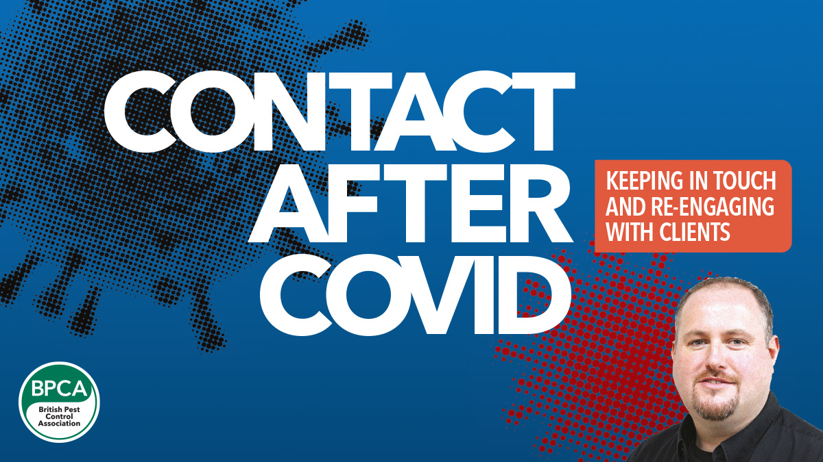 Contact after covid-19 keeping in tocuh and reengaging with your clients pest control